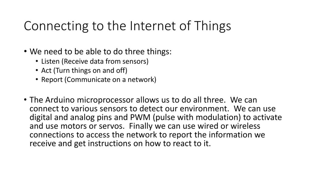 The Internet of Things: Using the Arduino to Teach Coding - ppt download