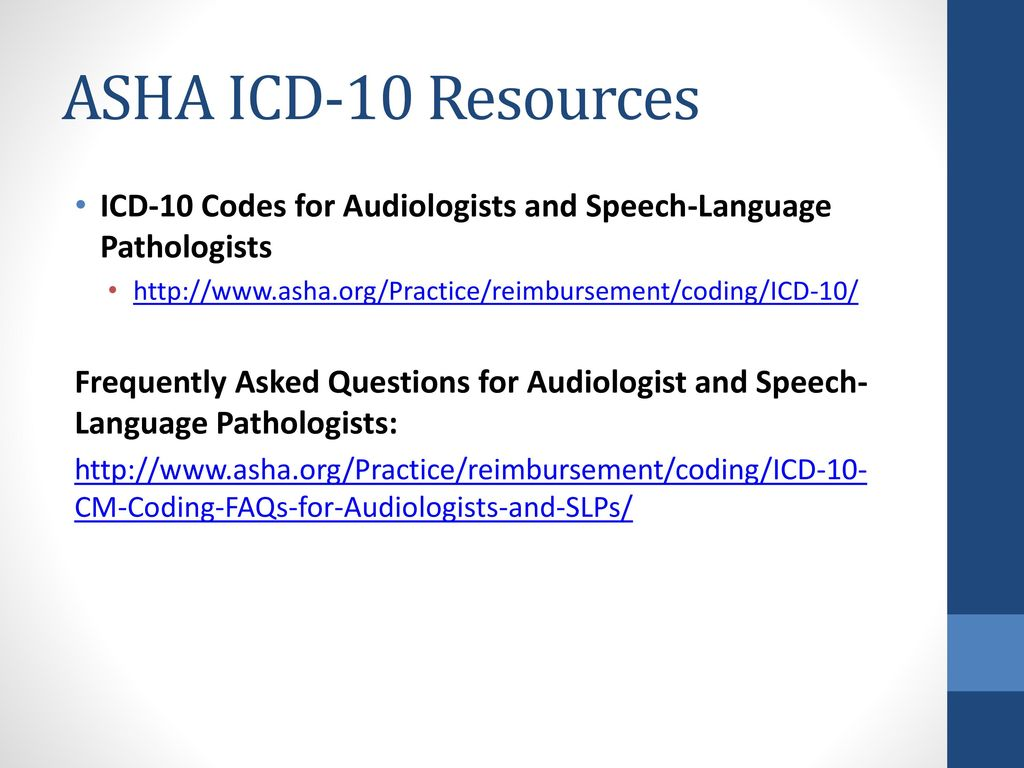 Paul pessis aud tim nanof msw ppt download asha icd 10 resources icd 10 codes for audiologists and speech language pathologists fandeluxe Image collections