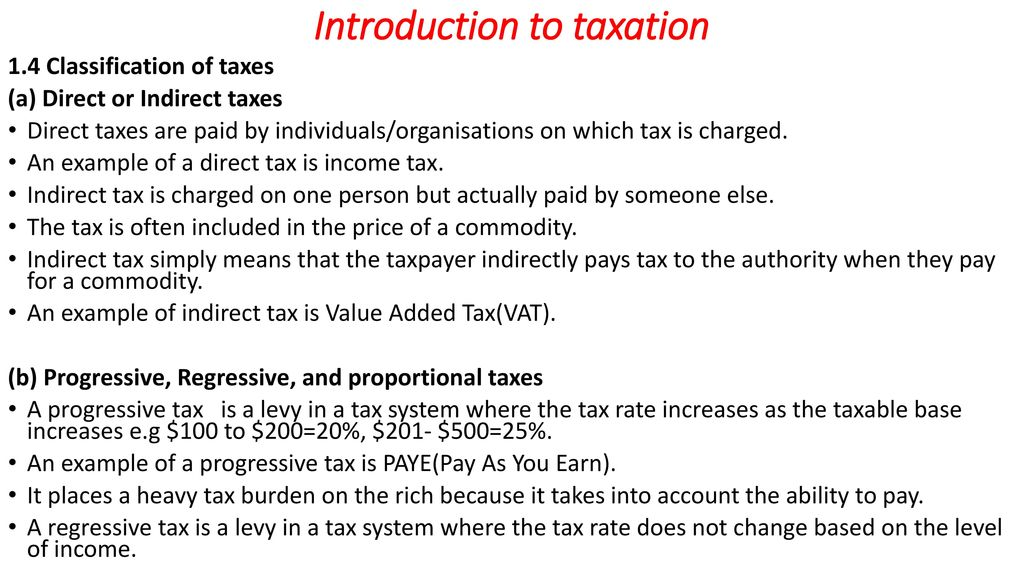 introduction to taxation Introduction to taxation taxes are the price we pay for a civilized society - oliver wendell holmes, jr taxation is a financial charge imposed on people taxation is a means whereby the state collects.