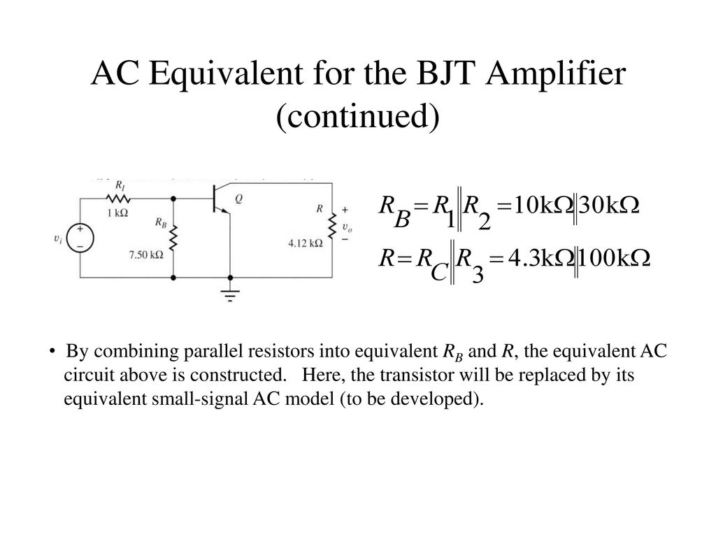 Chapter 13 Small Signal Modeling And Linear Amplification Ppt Simple Transistor Preamplifier Circuits Ac Equivalent For The Bjt Amplifier Continued