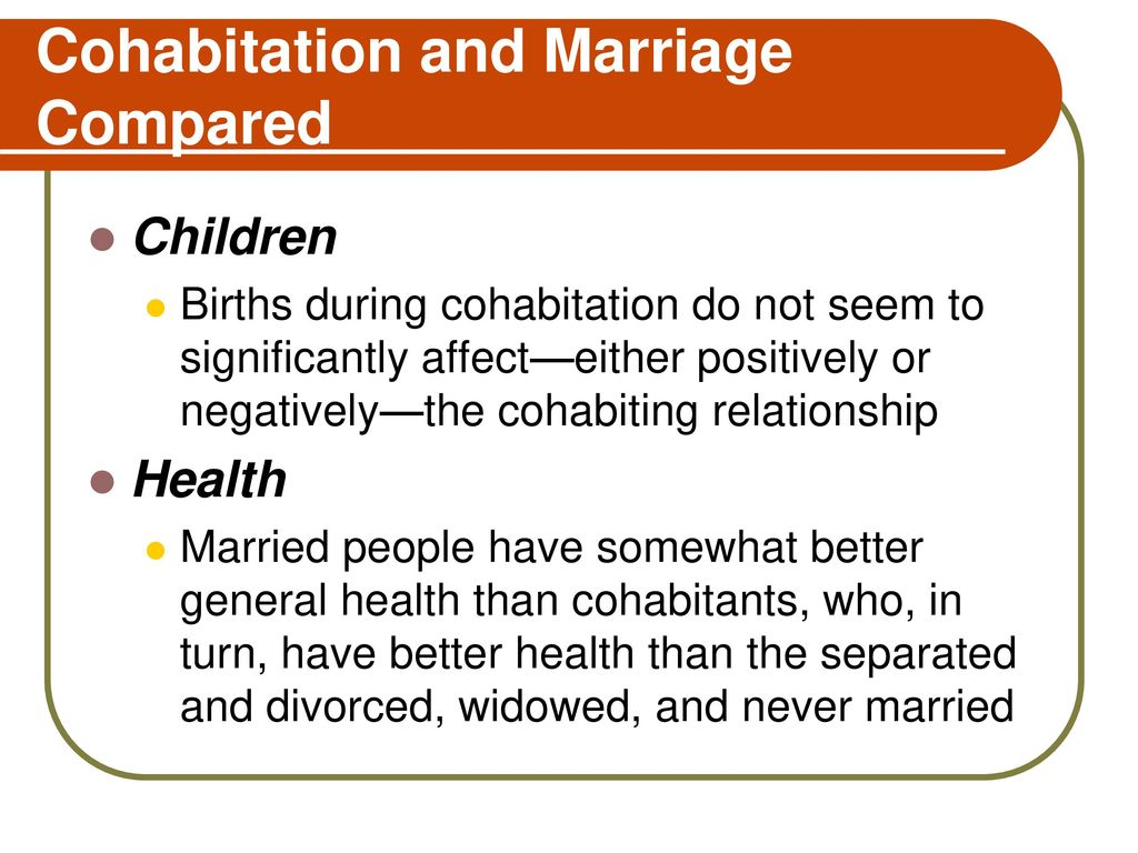 Why is marriage better than cohabitation