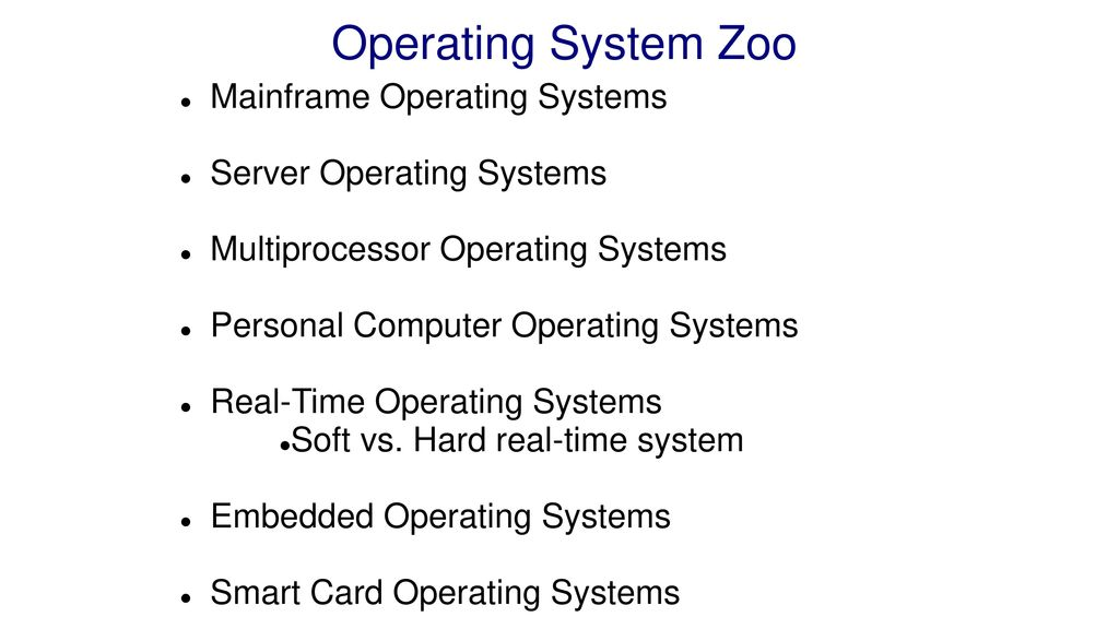 Operating System Zoo Mainframe Operating Systems