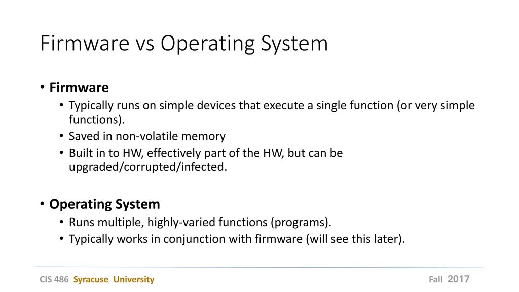 Firmware vs Operating System