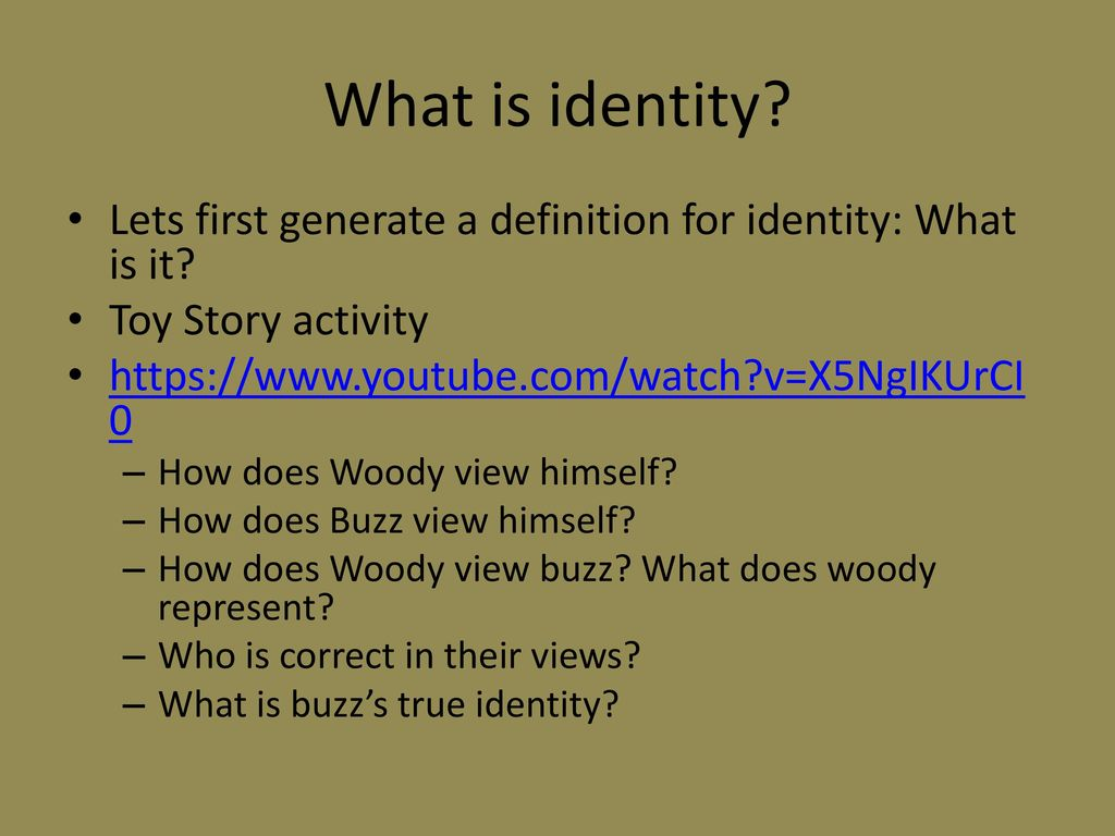What is identity 1