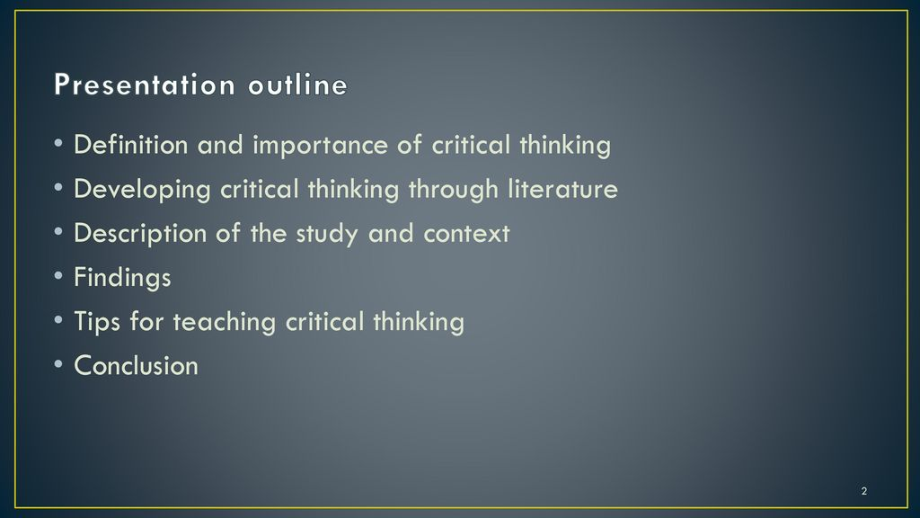 developing critical thinking through science reviews According to the foundation for critical thinking, critical thinking is technically the critical thinking is just a systematical and deliberate process of solving information in an effective way now, you can get ways to improve your conversation skills by clicking at: conversation confidence review.