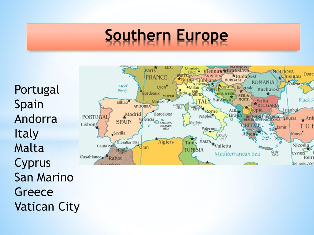 Southern Europe The Region Of Southern Europe Also Called