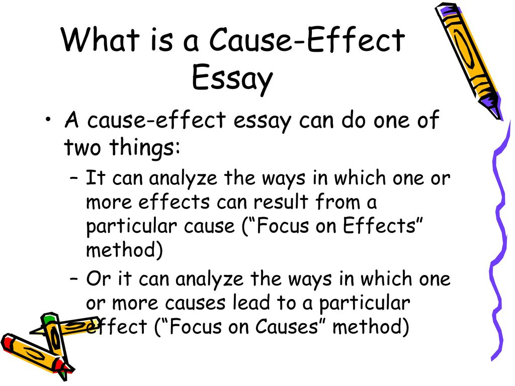 How to Write a Cause-Effect Essay - ppt video online download