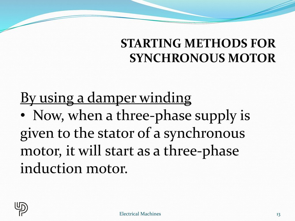 Chapter 10 Synchronous Motor Electrical Machines Ppt Video Online Ac 3 Phase Wiring Diagram Starting Methods For