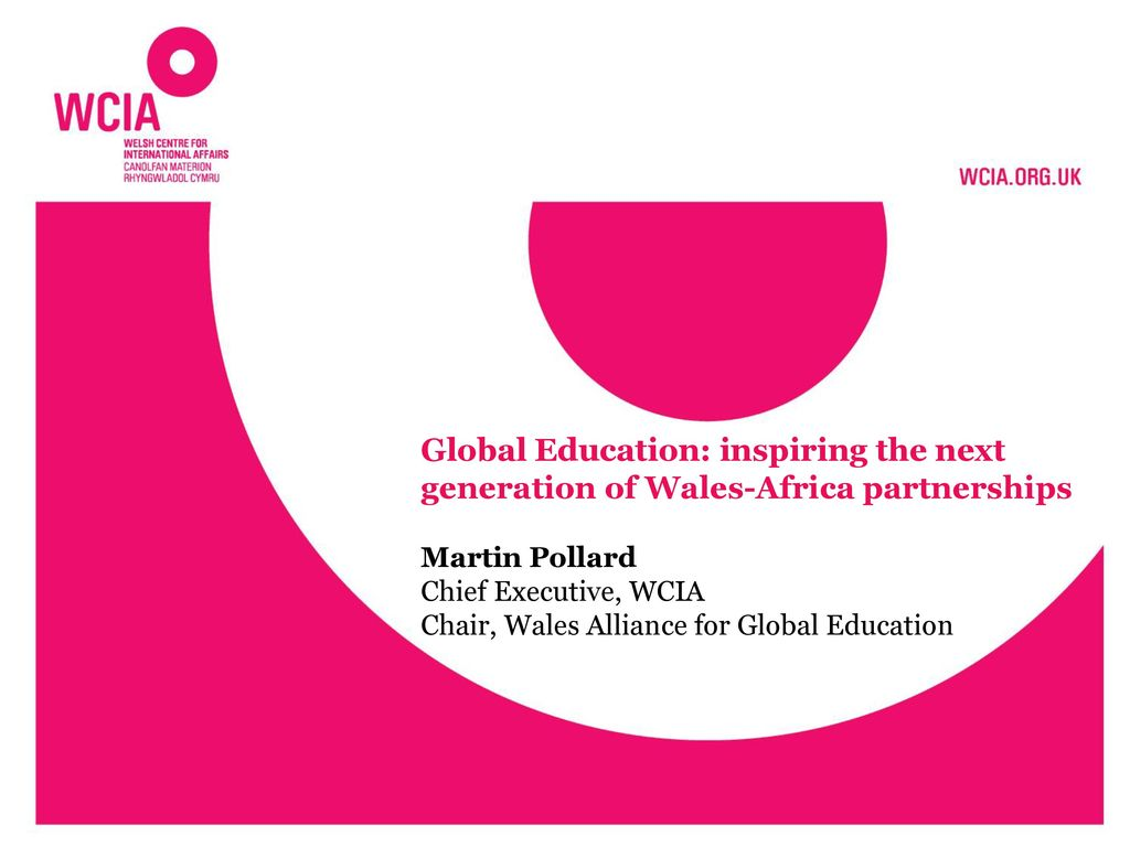 Global Education: inspiring the next generation of Wales-Africa partnerships