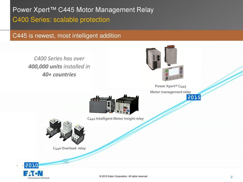 Power Xpert C445 Motor Management Relay Ppt Video Online Download
