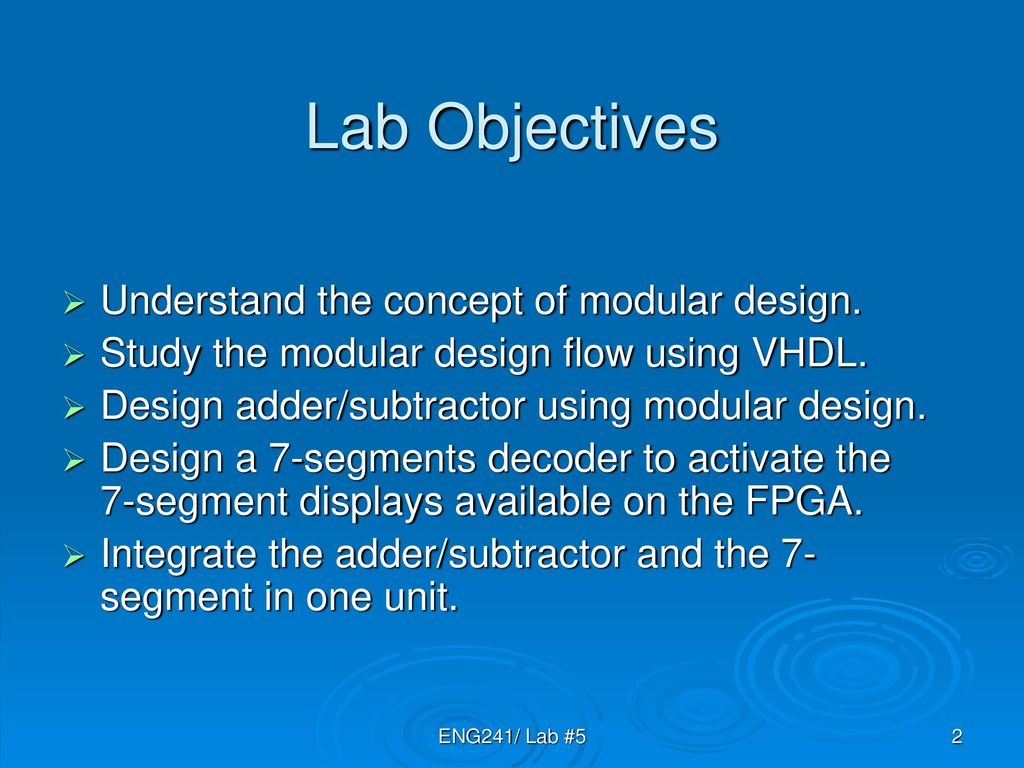 Lab 5 Modular Design And Hierarchy Using Vhdl Ppt Download Tutorials Digital Systems Part 4 Decoder For 7segment Display Objectives Understand The Concept Of