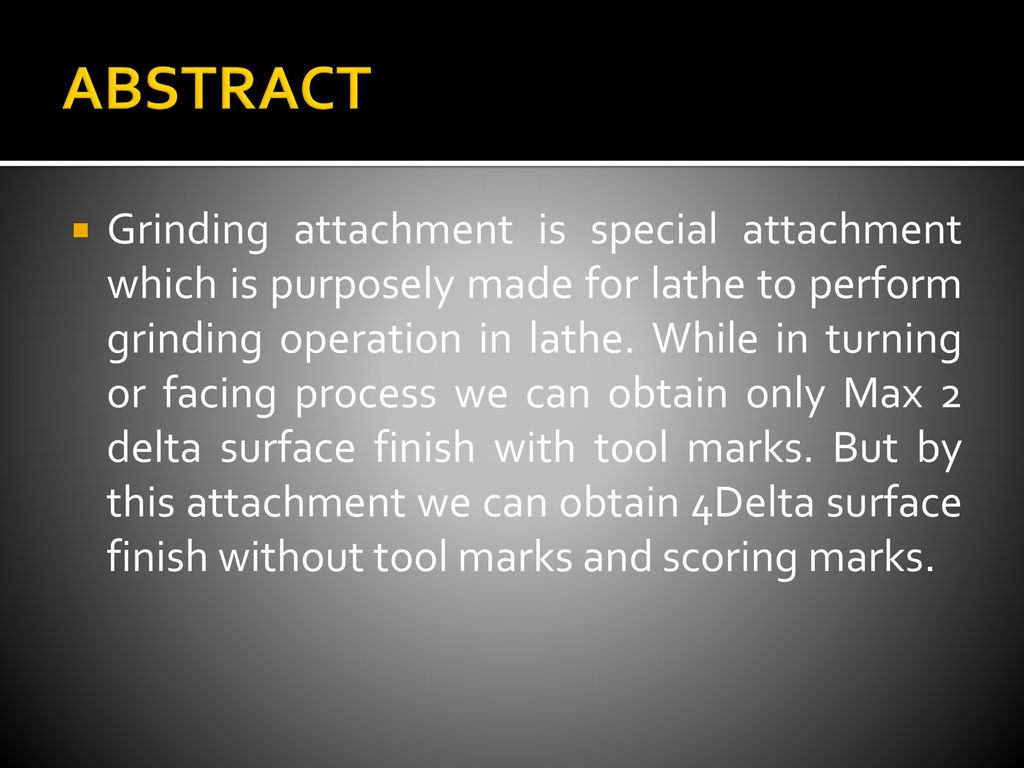 DESIGN AND DEVELOPMENT OF GRINDING ATTACHMENT ON LATHE