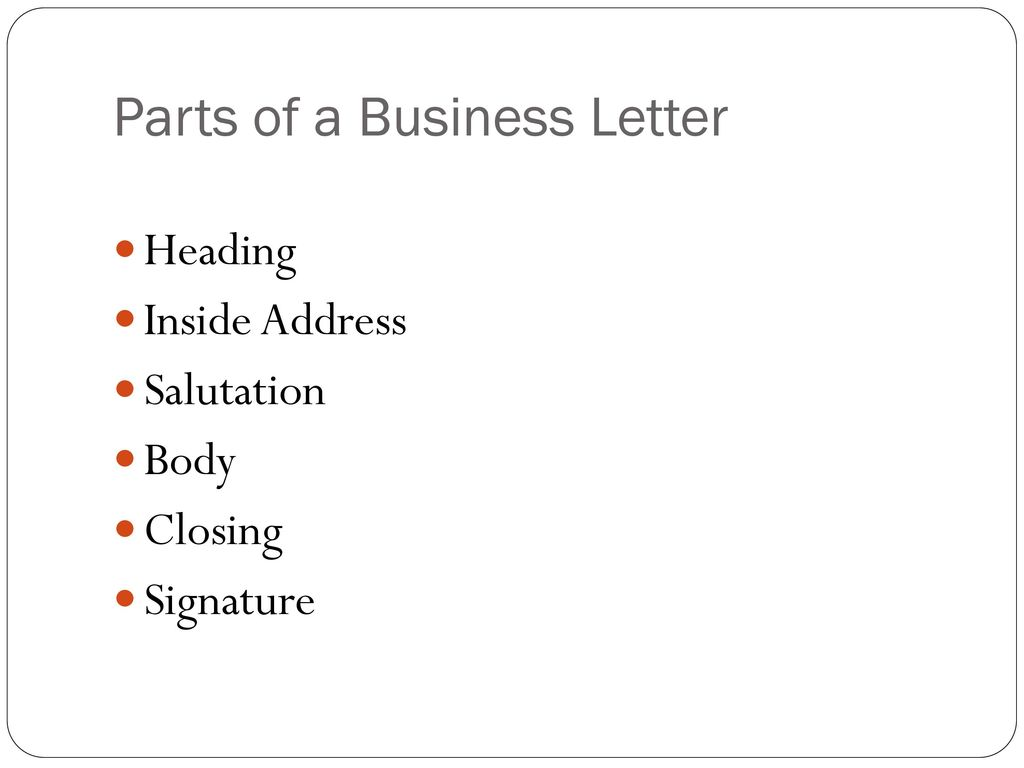 parts of a business letter how to format and what to include ppt 23901