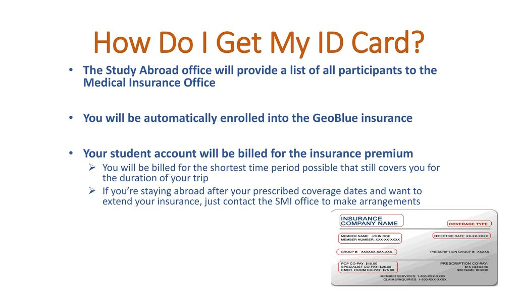 how do i get my id card the study abroad office will provide a list of summary of cover travel insurance guide