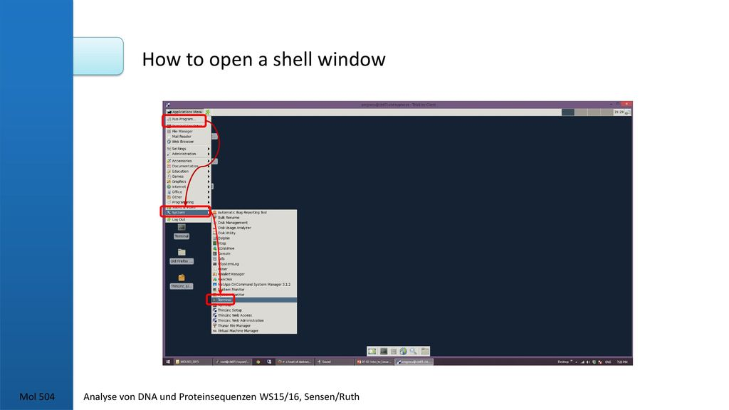 How to open a shell window