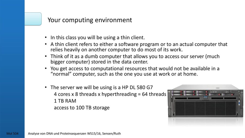Your computing environment
