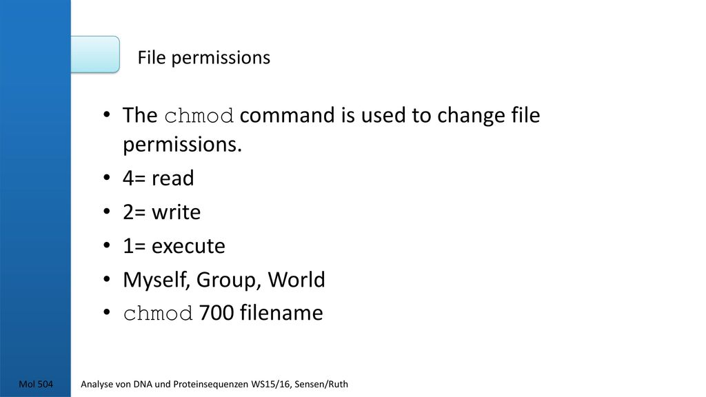 The chmod command is used to change file permissions. 4= read 2= write