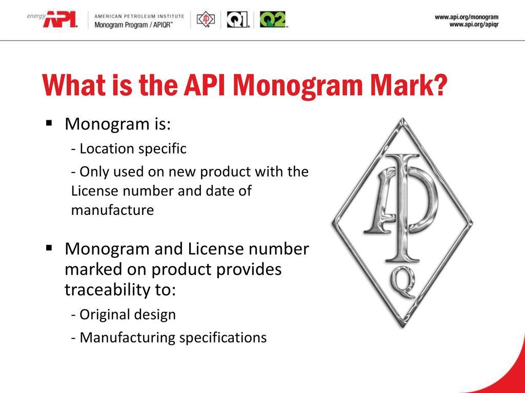 Monogram/APIQR Program - ppt video online download