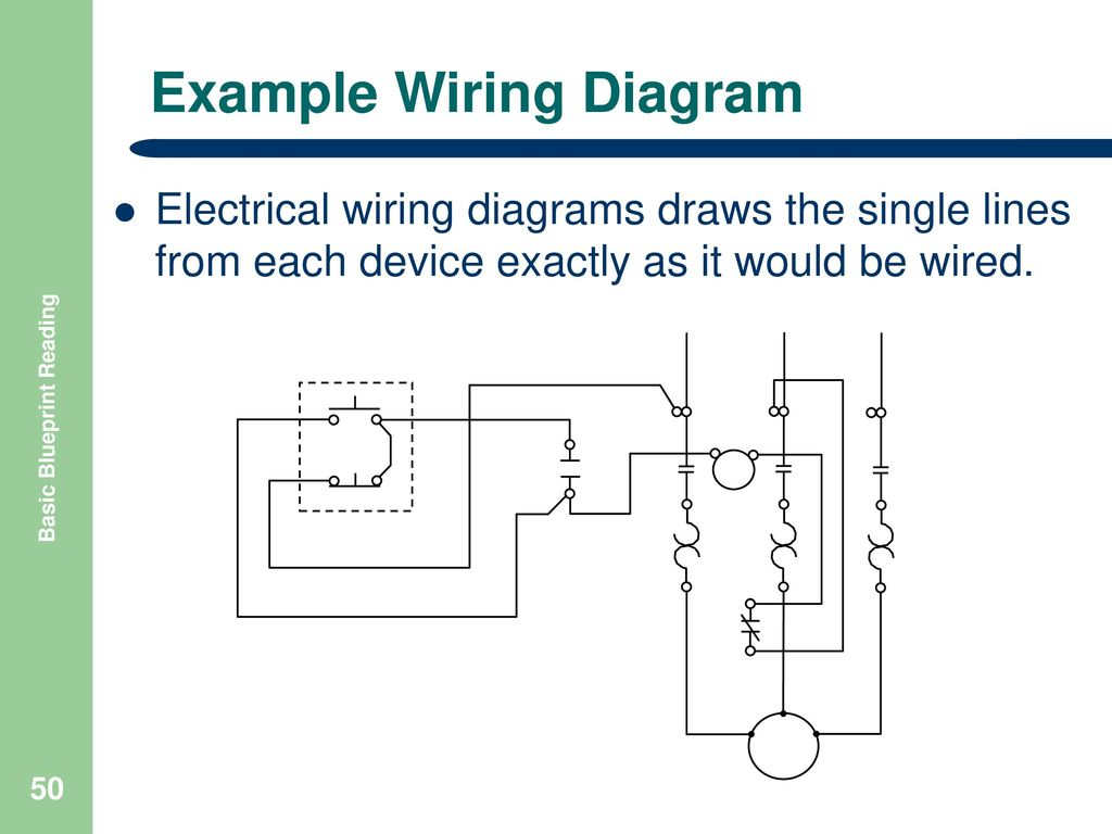 Basic Blueprint Reading Ppt Download Electrical Wiring Diagrams On Example Diagram 51 Schematics