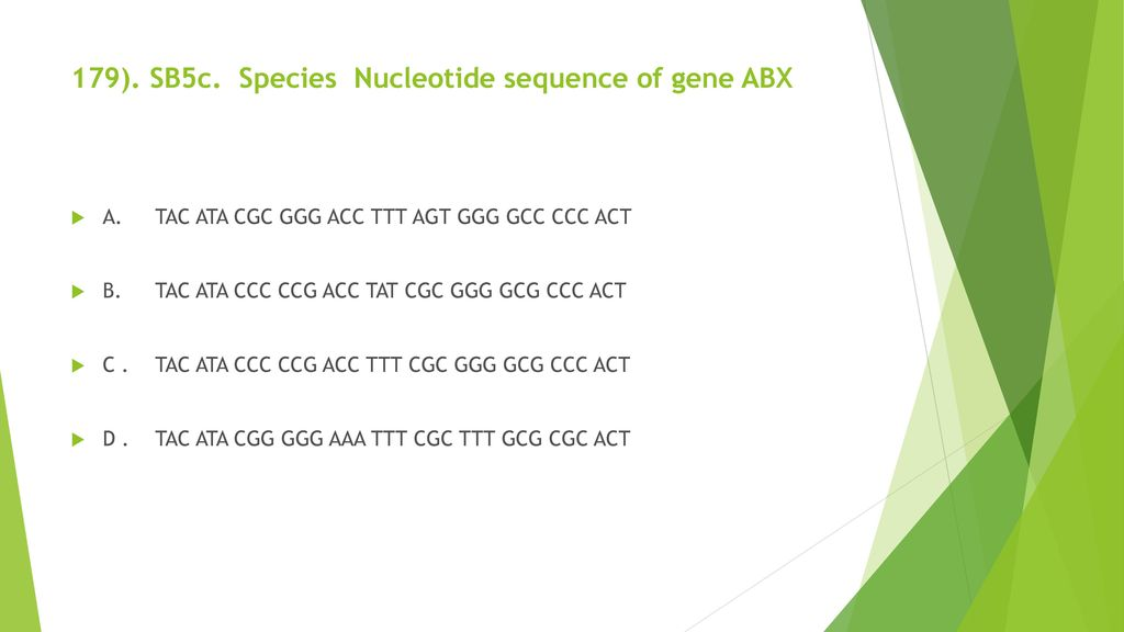 179). SB5c. Species Nucleotide sequence of gene ABX