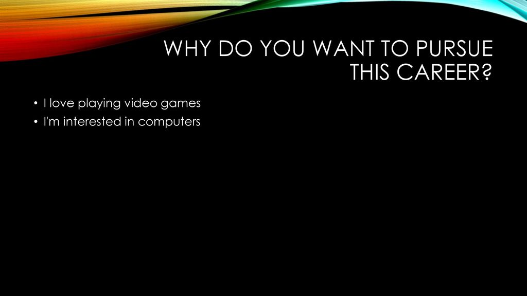 My career compass to becoming a video game DEVELOPER - ppt