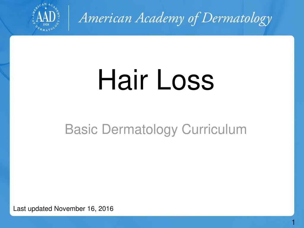 Basic Dermatology Curriculum - ppt download