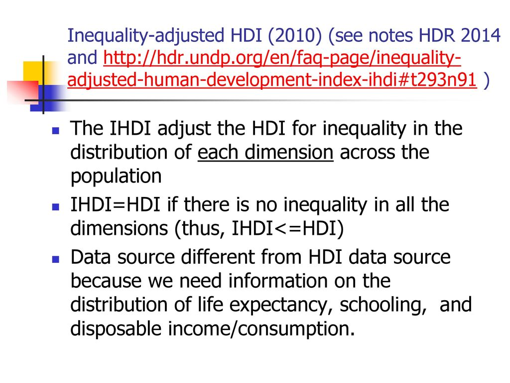Inequality-adjusted HDI (2010) (see notes HDR 2014 and   )