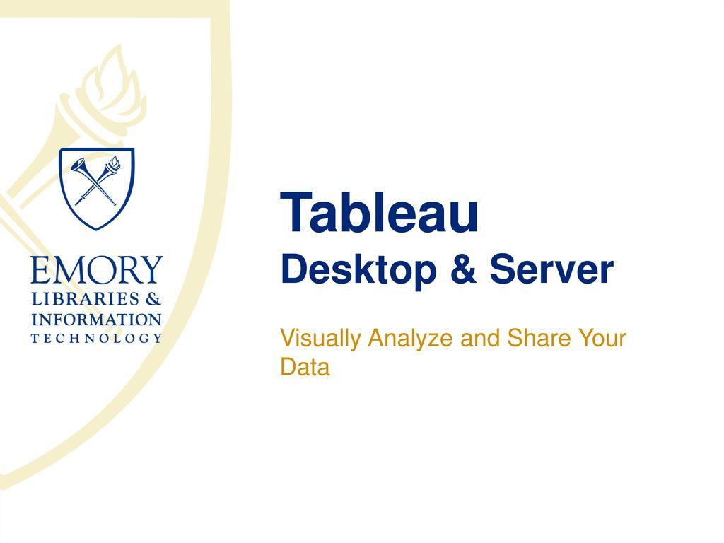 Tableau Desktop & Server - ppt download