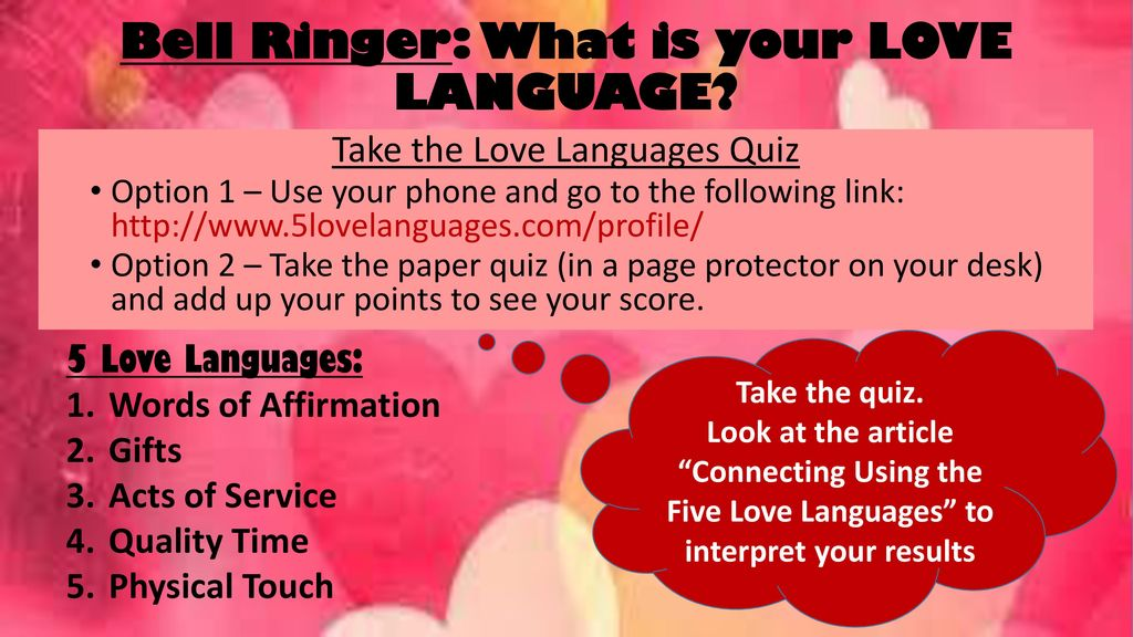 Bell Ringer: What is your LOVE LANGUAGE?