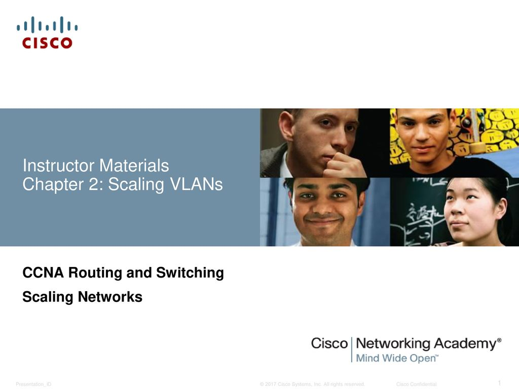Instructor Materials Chapter 2: Scaling VLANs