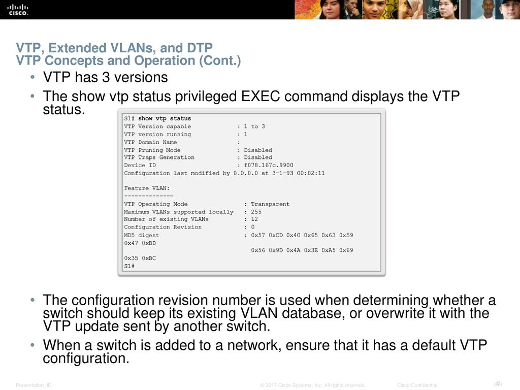 VTP, Extended VLANs, and DTP VTP Concepts and Operation (Cont.)