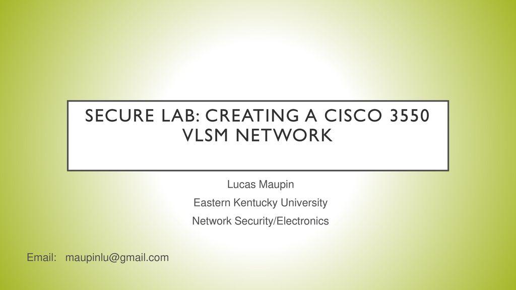 secure lab: creating a cisco 3550 vlsm network