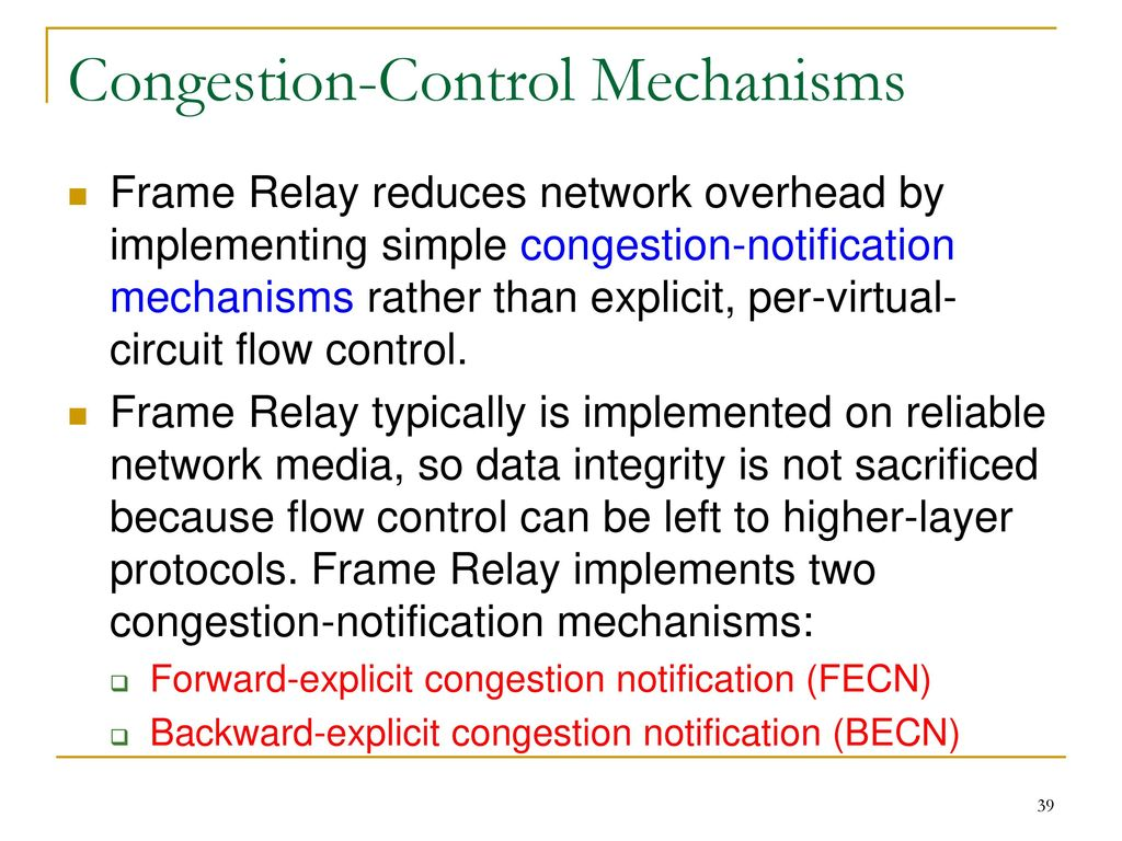Frame Relay Ppt Download Basic Lab 39 Congestion Control Mechanisms Reduces Network Overhead By Implementing Simple Notification
