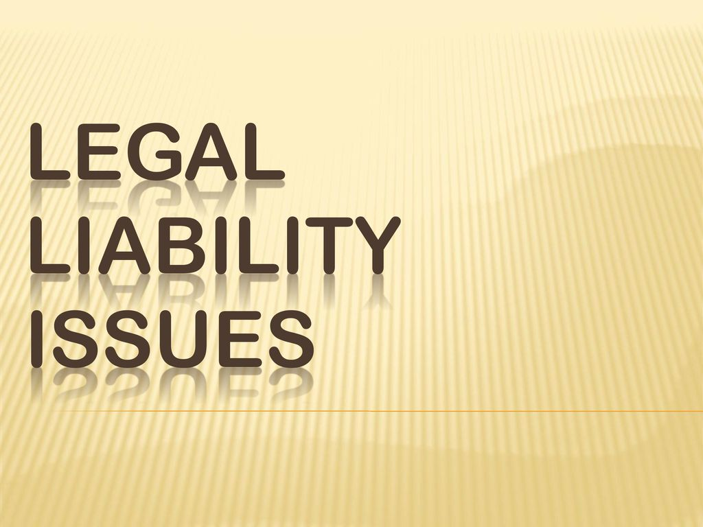 What is legal liability 60
