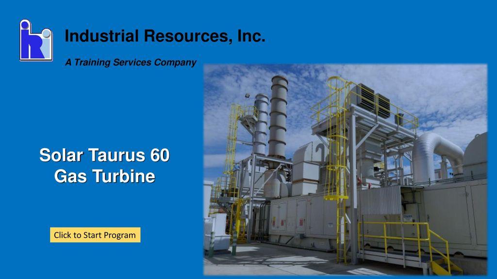 Solar Taurus 60 Gas Turbine - ppt download