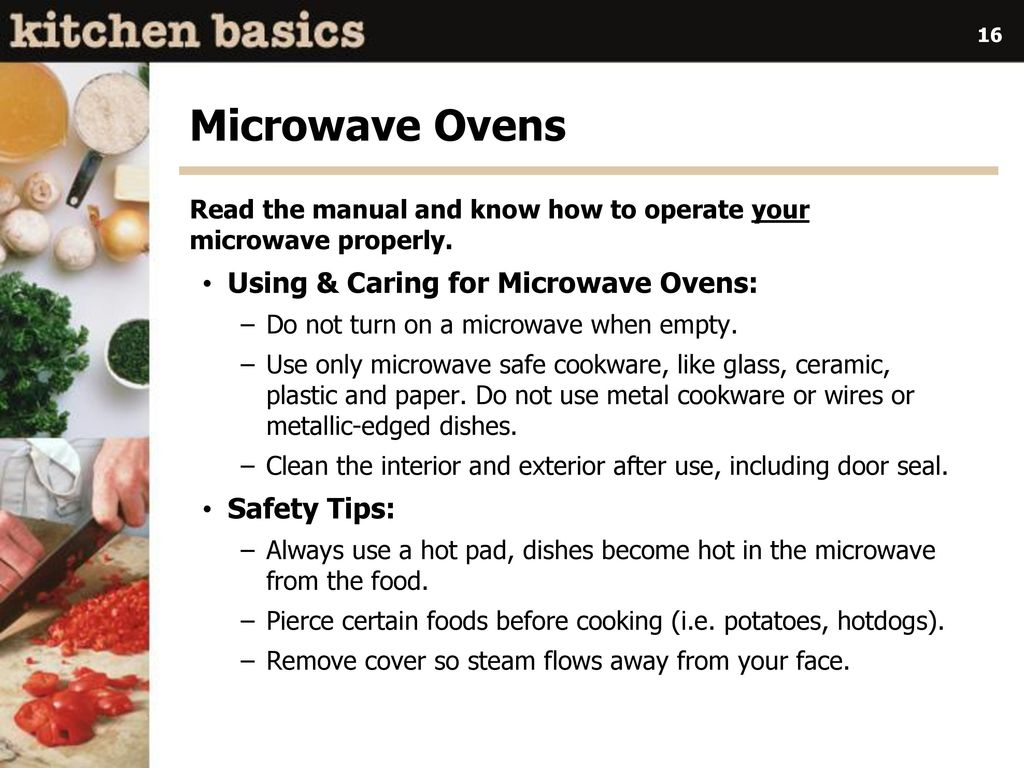 16 Microwave Ovens Using Caring For Safety Tips