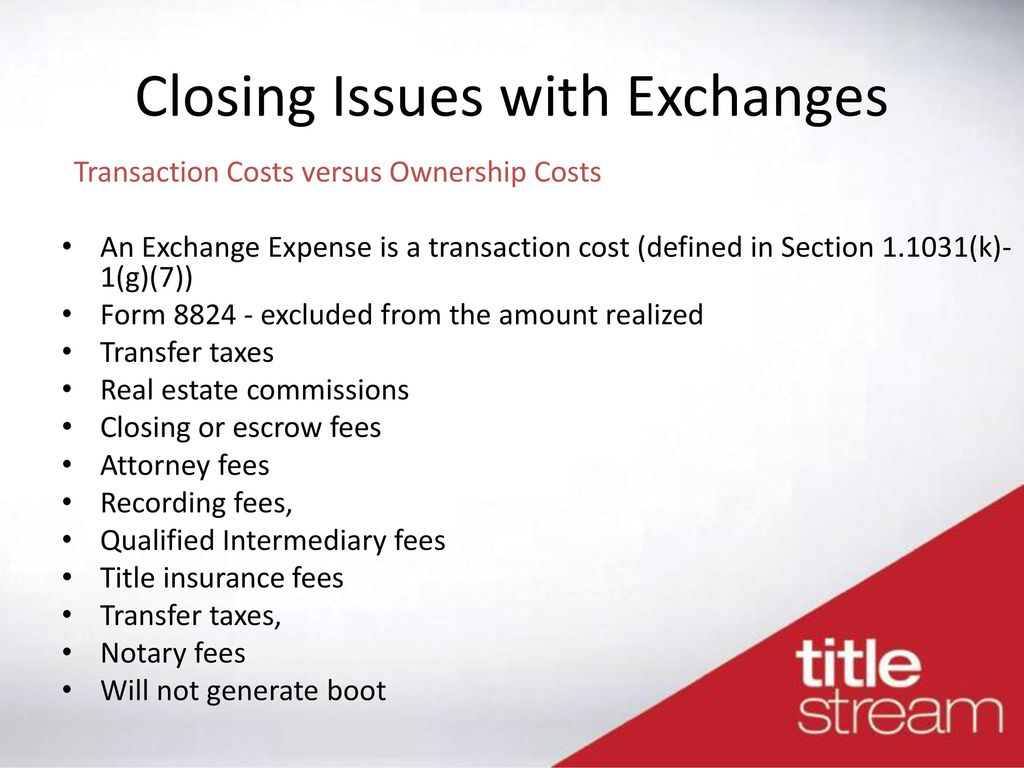 1031 exchange and closing issues - ppt download