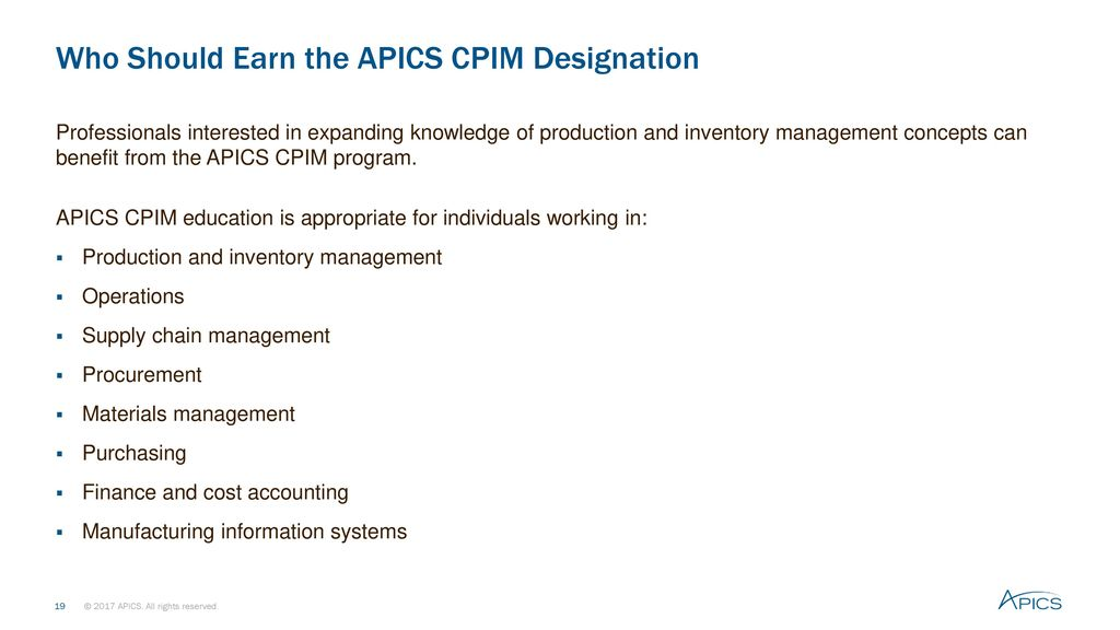 Apics certified in production and inventory management cpim ppt who should earn the apics cpim designation fandeluxe Choice Image