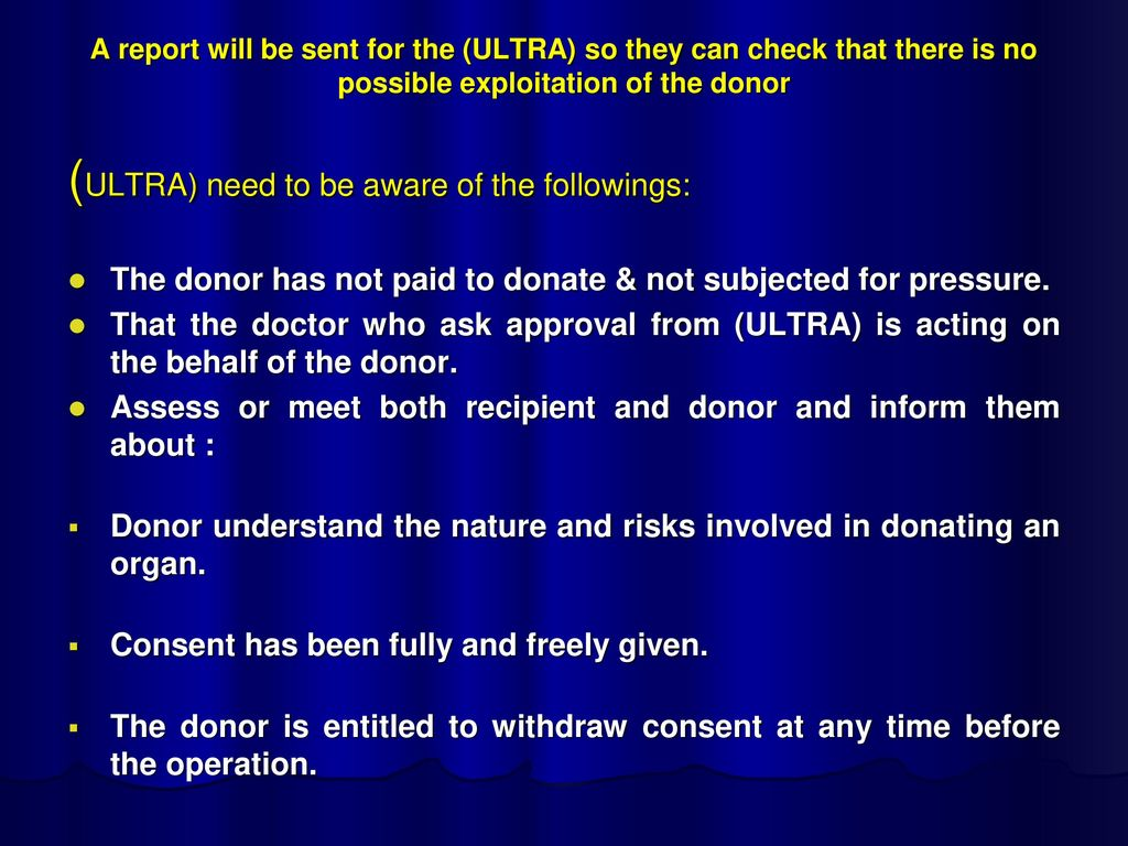 (ULTRA) need to be aware of the followings: