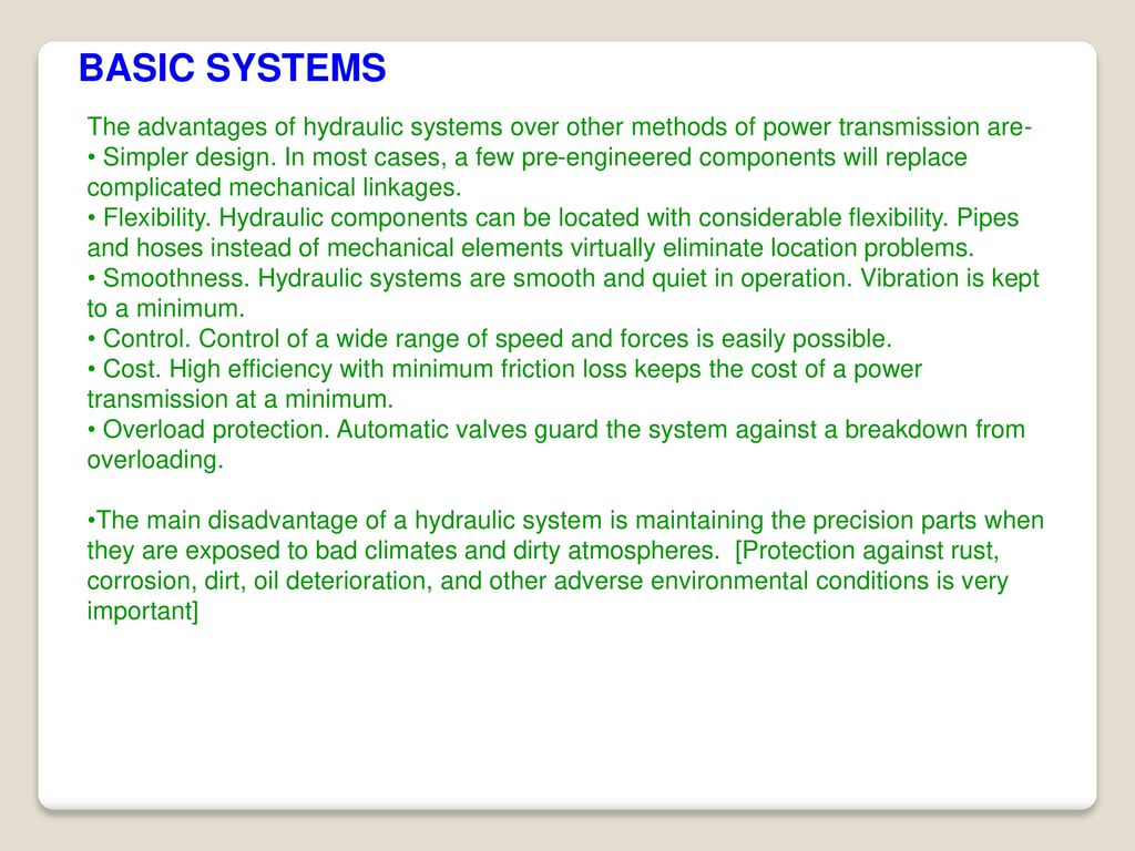 Fundamental Of Hydraulics Ppt Download Simple Hydraulic System Diagram Industrial Basic Systems The Advantages Over Other Methods Power Transmission Are