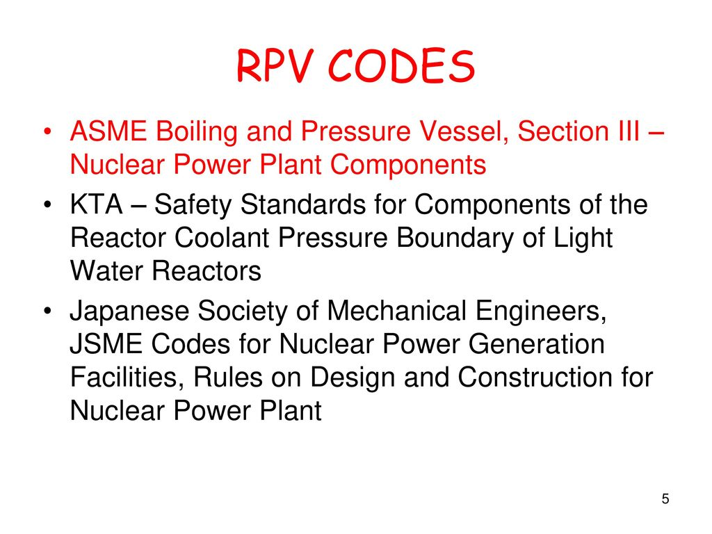 Reactor Pressure Vessel Ppt Video Online Download Nuclear Power Plant Layout And Operation Rpv Codes Asme Boiling Section Iii Components