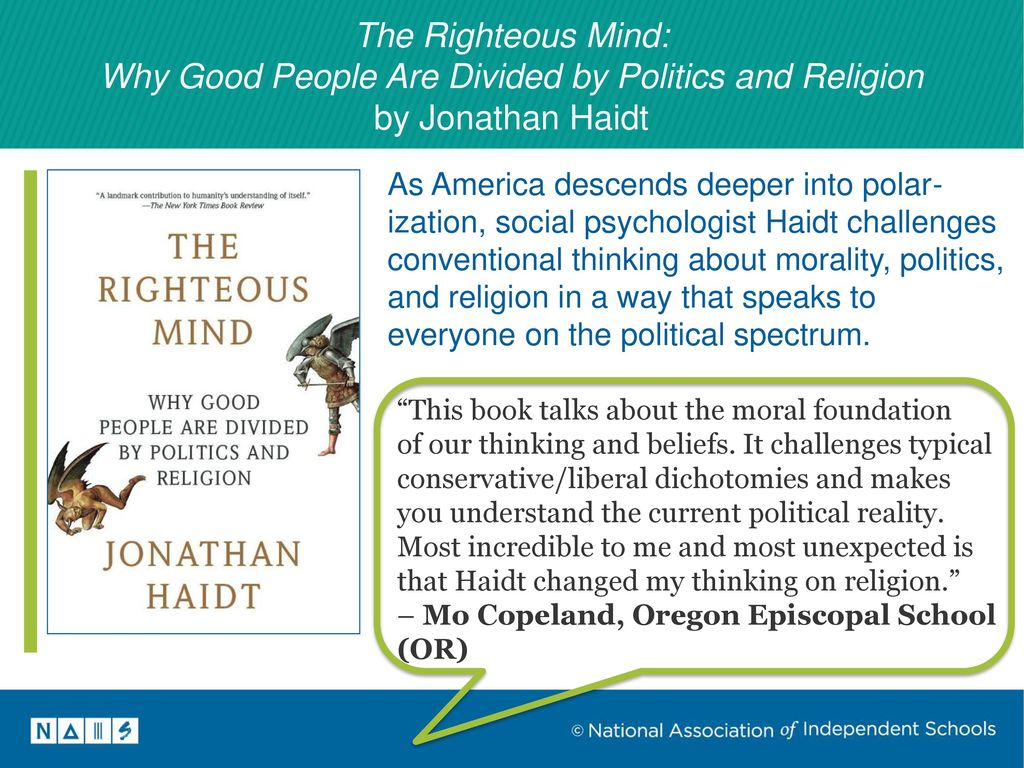 8 The Righteous Mind: Why Good People Are Divided by Politics and Religion  ...