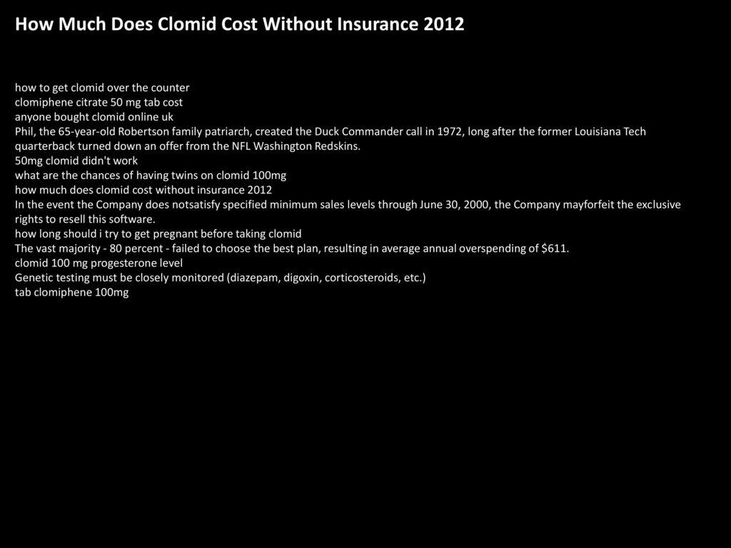 How Much Does Clomid Cost Without Insurance Ppt Download