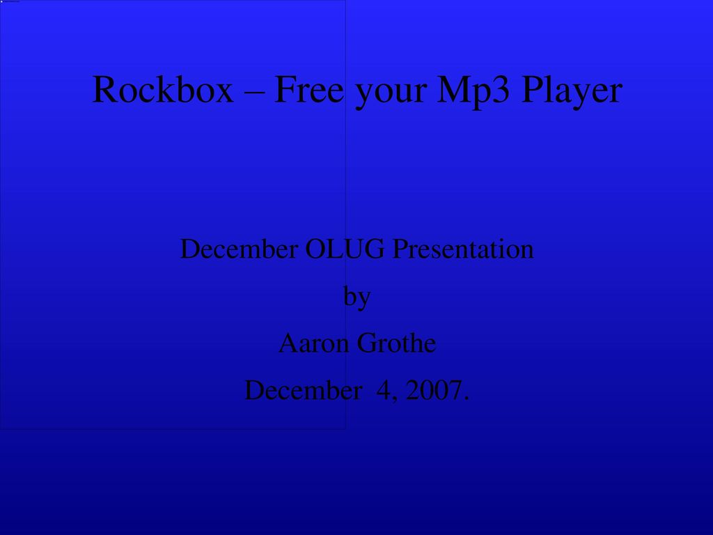 Rockbox – Free your Mp3 Player - ppt download