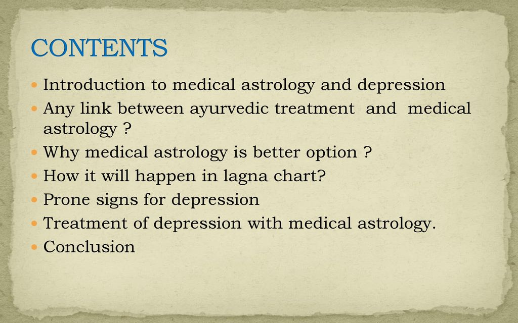 MEDICAL ASTROLOGY FOR DIAGNOSING AND TREATING DEPRESSION - ppt download
