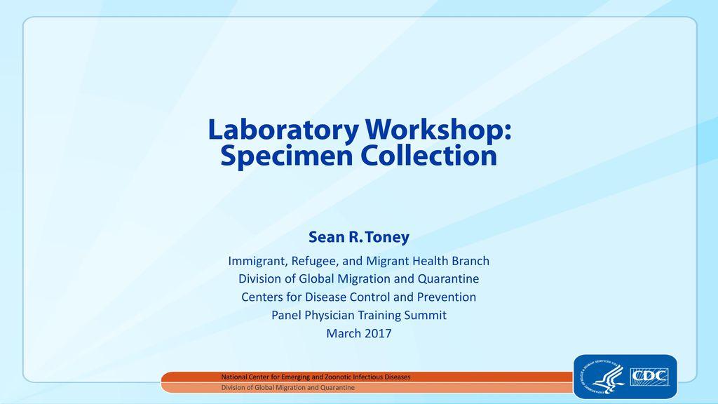 Laboratory Workshop: Specimen Collection - ppt download