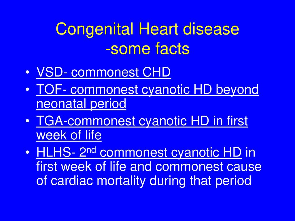 Congenital heart defects CHDs are the most common type of birth defect As medical care and treatment have advanced babies with a CHD are living longer