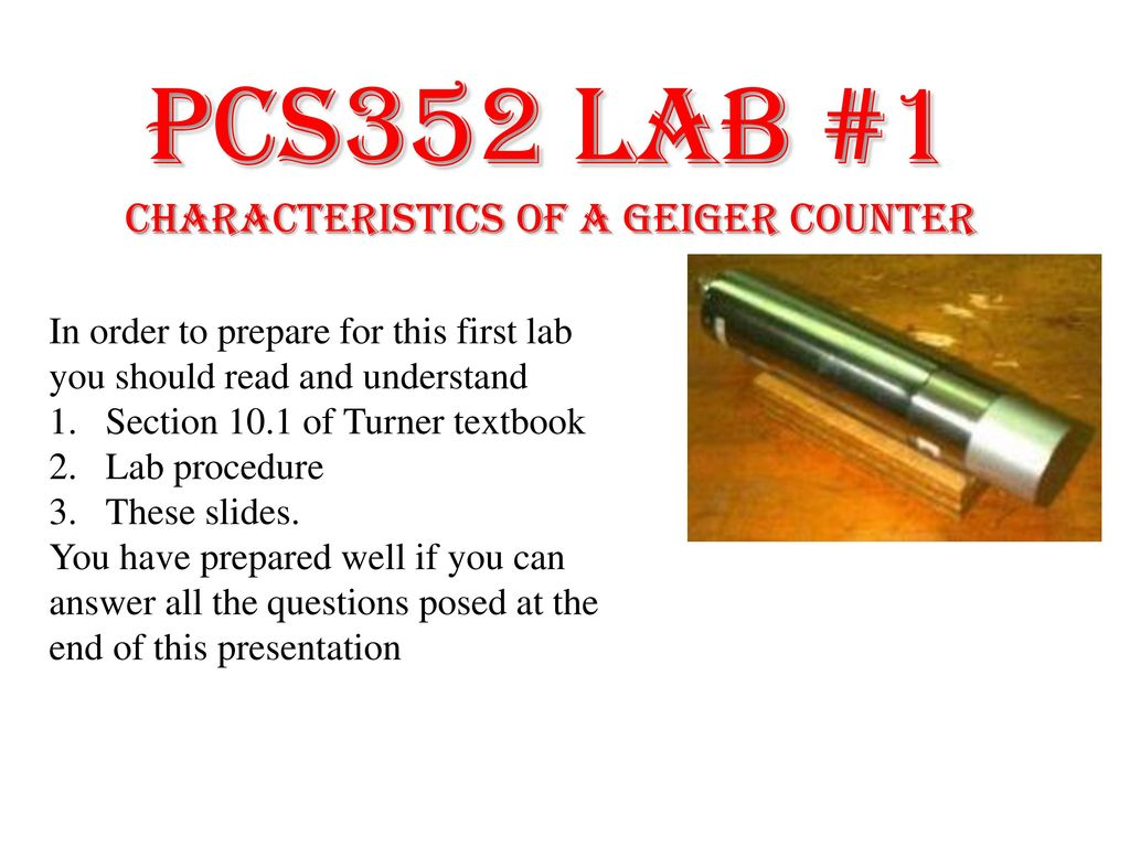 Pcs352 Lab 1 Characteristics Of A Geiger Counter Ppt Download Schematic Diagram My Computer