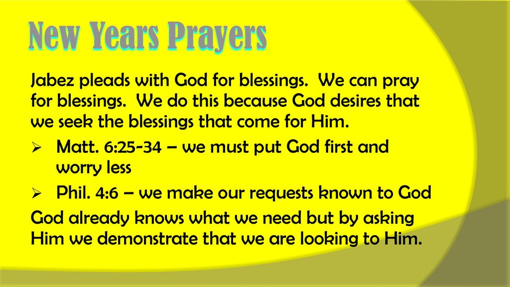 New Years Prayers The Bible is rich with prayers. - ppt download