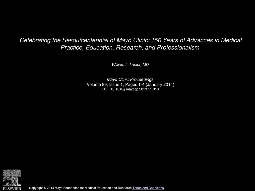 Celebrating the Sesquicentennial of Mayo Clinic  150 Years of Advances in  Medical Practice e9641afb25c